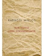 Bori notesz -  Abdai dokumentumok - Radnóti Miklós