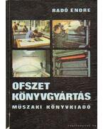 Ofszet könyvgyártás - Radó Endre