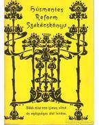 Húsmentes reform szakácskönyv - Rajczi Rezsőné