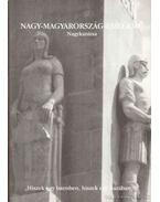 Nagy-Magyarország-Emlékmű Nagykanizsa - Rajnai Miklós