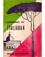 Huszonegy év Itáliában - Rákos B. Raymund
