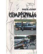 Csempészvilág - Rákos József