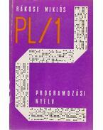 A PL/1 programozási nyelv - Rákosi Miklós