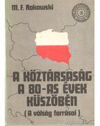 A köztársaság a 80-as évek küszöbén - Rakowski, Mieczylaw F.