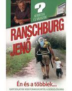 Én és a többiek... - Kapcsolatok kisgyermekkortól a serdülőkorig - Ranschburg Jenő