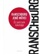 Érzelmek iskolája - Ranschburg Jenő