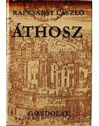 Áthosz - Rapcsányi László