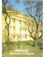 Debrecen - Református Kollégium - Rappai Zsuzsa