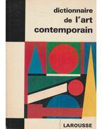 Dictionnaire de l'art contemporain (dedikált) - Raymond Charmet