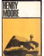 Henry Moore, angol szobrászművész kiállítása 1967. május 18 - július 18. Műcsarnok - Read, Herbert