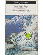 Életben maradtak - Read, Piers Paul