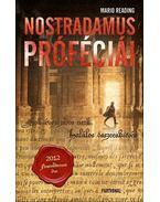 Nostradamus próféciái - READING, MARIO