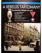 A rebellis tartomány