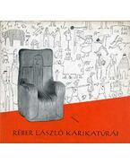 Réber László karikatúrái - Réber László