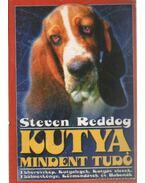 Kutya mindent tudó - Reddog, Steven