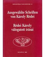 Rédei Károly válogatott írásai