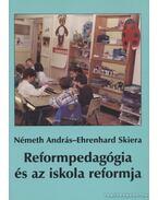Reformpedagógia és az iskola reformja