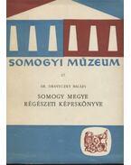 Somogy megye régészeti képeskönyve