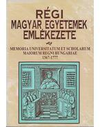 Régi magyar egyetemek emlékezete