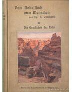 Vom Nebelfleck zum Menschen I-II. kötet - Reinhard, Ludwig Dr.