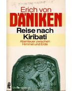 Reise nach Kiribati (dedikált) - Erich von Daniken