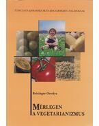 Mérlegen a vegetarianizmus - Reisinger Orsolya