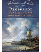 Rembrandt és a XVII. századi holland mesterek