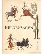 Heldensagen - Eposzok könyve - Reményi, Barkó (szerk.)