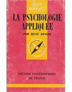 La psychologie appliquée - René Binois