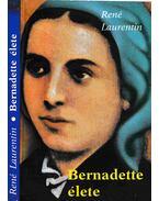 Bernadette élete