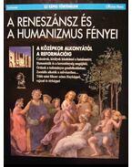 A reneszánsz és a humanizmus fényei