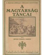 A magyarság táncai (hasonmás) - Réthei Prikkel Marián