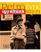 Így éltünk 1972-73
