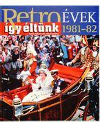 Így éltünk 1981-82