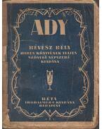 Ady Endre életéről, verseiről, jelleméről - Révész Béla