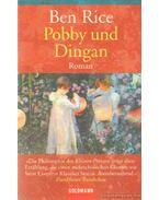 Pobby und Dingan - Rice, Ben