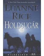 Holdsugár - Rice, Luanne
