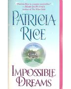 Impossible Dreams - Rice, Patricia