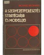 A szervezetfejlesztés stratégiája és modelljei - Richard Beckhard