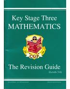 Key Stage Three Mathematics: The Revisition Guide (Level3-6) - Richard Parsons