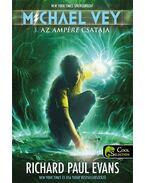 Michael Vey 3. Az Ampére csatája - Richard Paul Evans