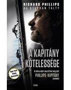 A kapitány kötelessége - Richard Phillips és Stephan Talty