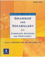 Grammar and Vocabulary for Cambridge Advanced and Proficiency - Richard Side, Wellman, Guy