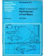 Methods for Assessment of Fish Production in Fresh Waters - Ricker, W. E. (ed.)