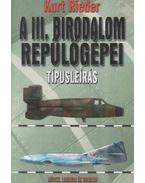 A III. Birodalom repülőgépei - Rieder, Kurt