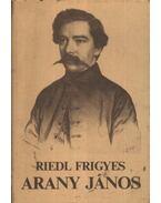 Arany János - Riedl Frigyes