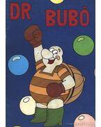 Dr. Bubó II. - Rigó Béla