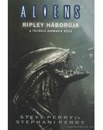 Alien 4 III. kötet - Ripley háborúja