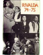 Rivalda 74-75 - Illyés Gyula, Hernádi Gyula, Illés Endre, Karinthy Ferenc, Németh László, Raffai Sarolta, Sánta Ferenc, Kocsis István
