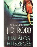 Halálos hitszegés - Robb, J. D.